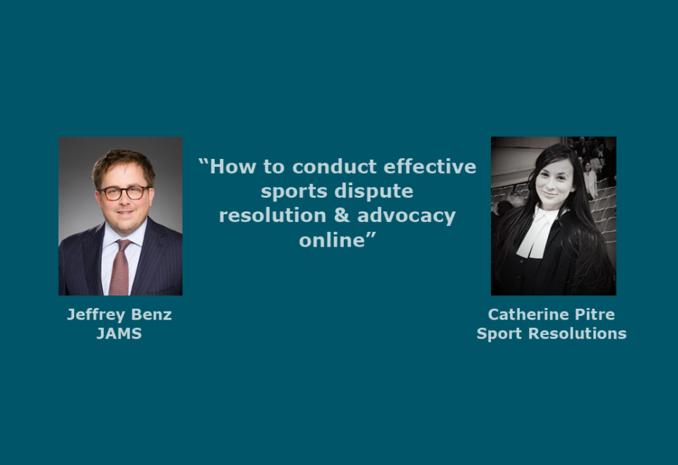 How to Conduct Effective Sports Dispute Resolution & Advocacy Online
