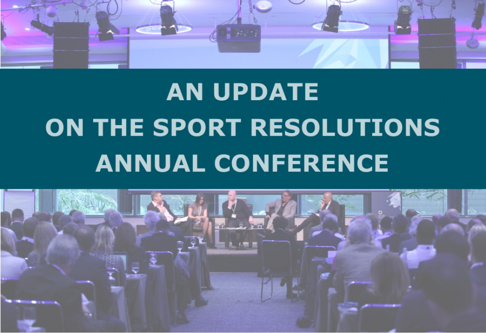 An Update on the Sport Resolutions Annual Conference