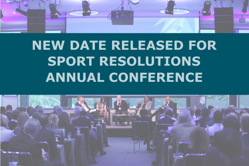 New Date Released for Sport Resolutions Annual Conference
